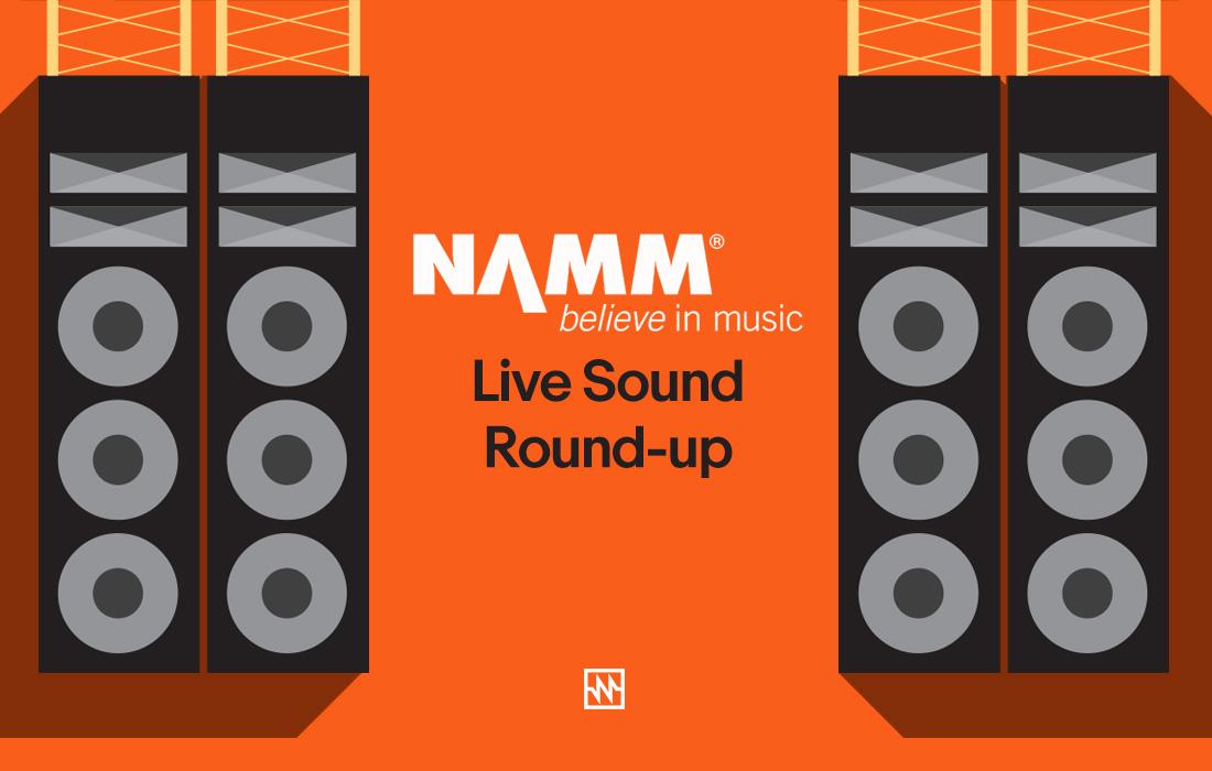 NAMM 2018 Roundup: Live Sound