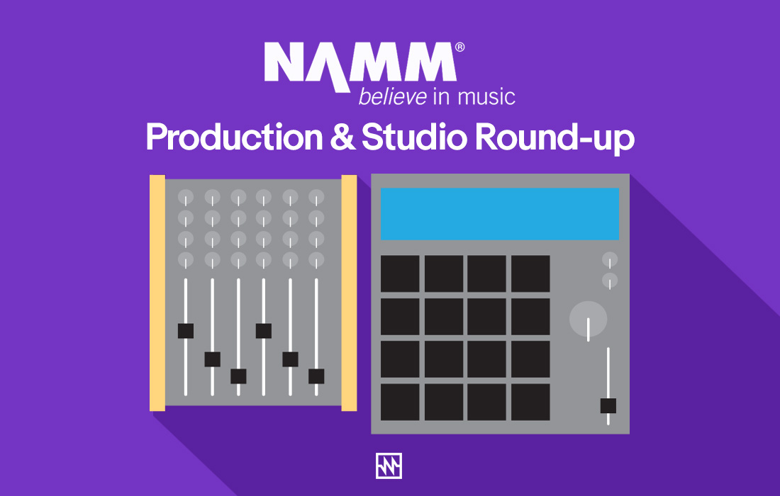 NAMM 2018 Roundup: Studio & Production