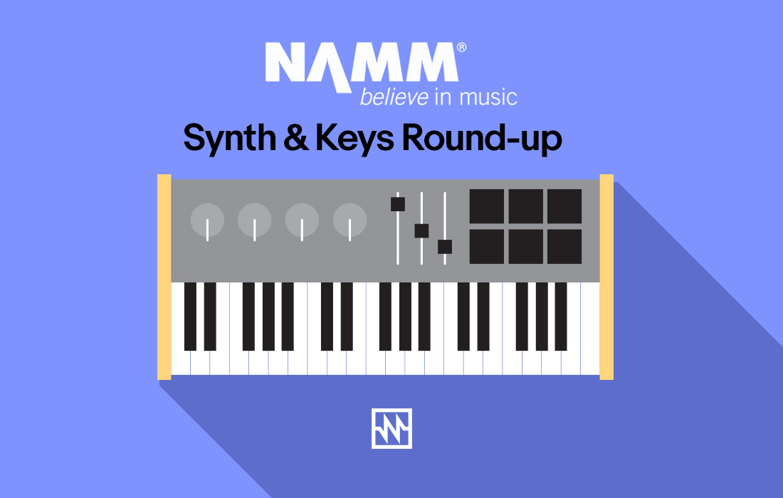 NAMM 2018 Roundup: Synth & Keys