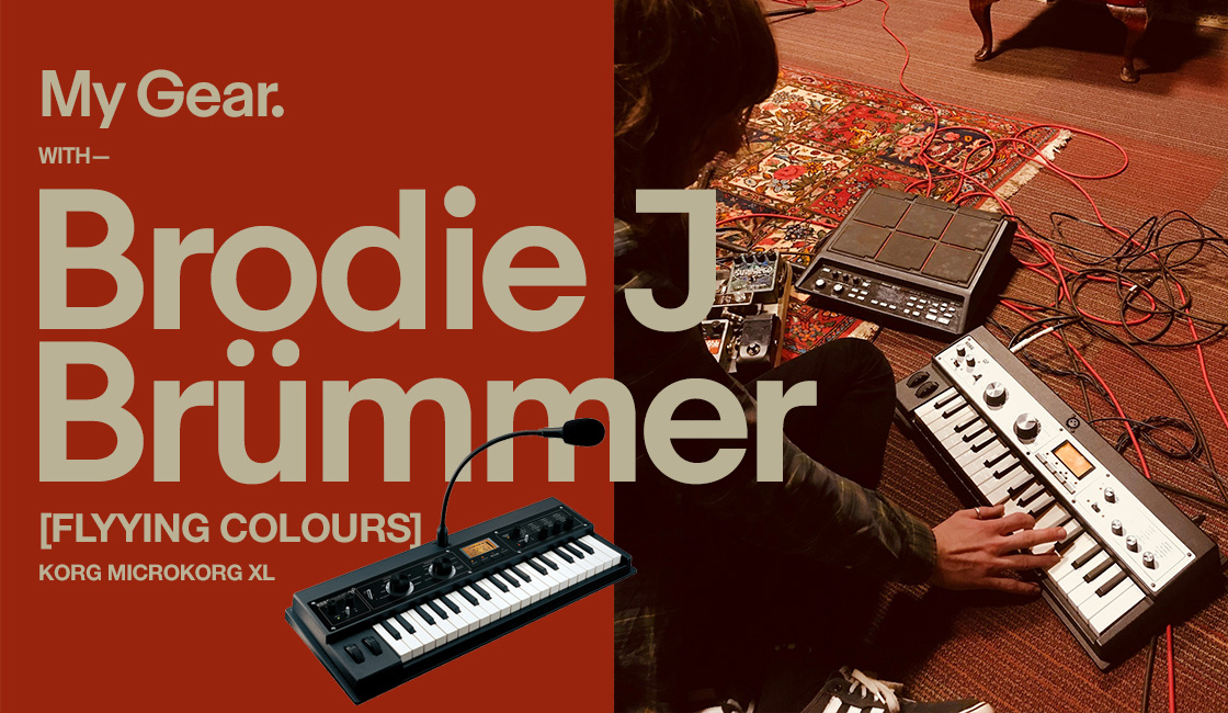 My Gear: Brodie J Brümmer [Flyying Colours]