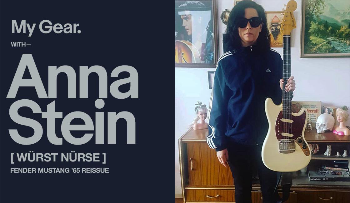 My Gear: Anna Stein [Würst Nürse]