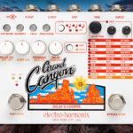 Electro-Harmonix: Grand Canyon Delay & Looper