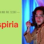 Behind the Score: Suspiria by Goblin