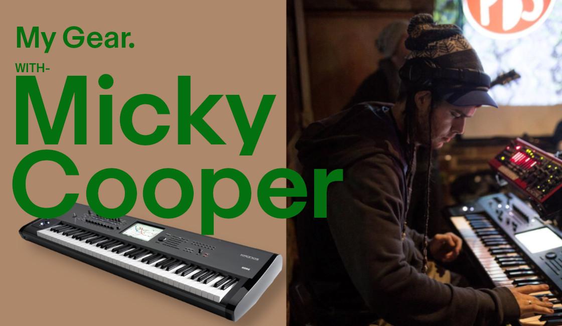 My Gear: Micky Cooper